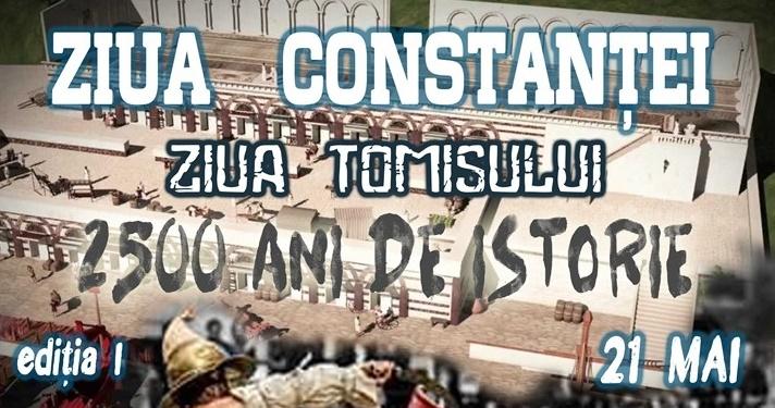 Ziua Constantei – Ziua Tomisului – 2500 de ani de istorie la Marea Neagra – festivitati pe 21 mai